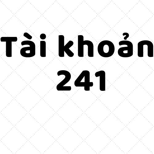 Tài-khoản-241
