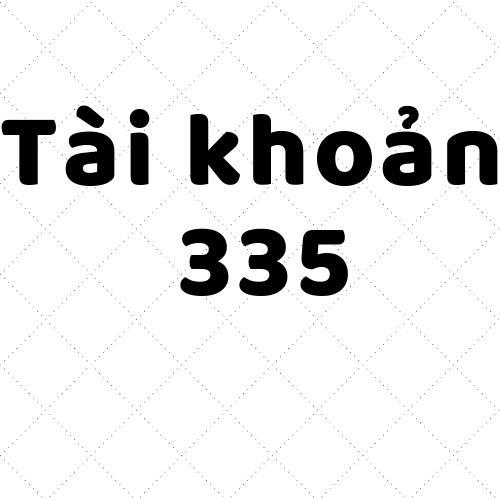 Tài-khoản-335