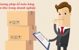 Các phương pháp kế toán hàng tồn kho trong doanh nghiệp